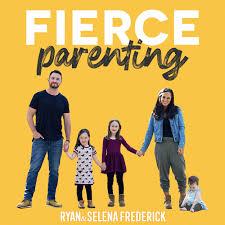 Fierce Parenting