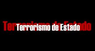 Resultado de imagen de terrorismo y es el de Estado