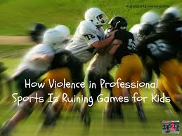 how violence in professional sports is ruining games for kids how violence in professional sports is ruining games for kids outmanned