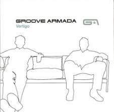<b>Vertigo</b> - <b>Groove Armada</b> | Songs, Reviews, Credits | AllMusic