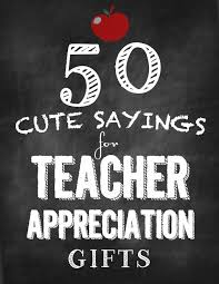 Teacher Appreciation sayings Skip To My Lou