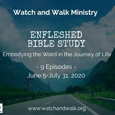 Enfleshed Bible Study by Watch & Walk