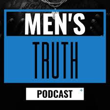 Men's Truth Podcast