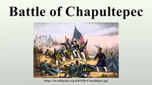 「Battle of Chapultepec」の画像検索結果