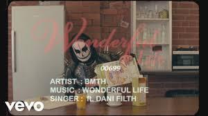 Bring Me The Horizon - wonderful life (Official Lyric Video) ft. <b>Dani Filth</b>