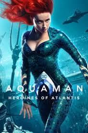 『Aquaman: Heroines of Atlantis』 花木蘭電影完整版'2019'