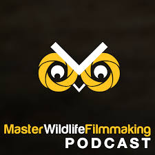 Master Wildlife Filmmaking podcast