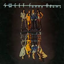 The <b>Sweet</b> - <b>Sweet Fanny</b> Adams (1974, Vinyl) | Discogs
