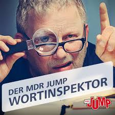 Wortinspektor – MDR JUMP