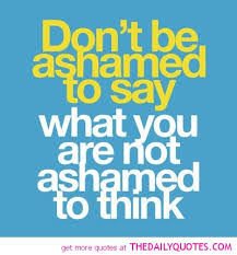 Famous quotes about 'Ashamed' - QuotationOf . COM
