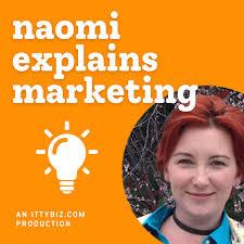 Naomi Explains Marketing