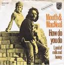 How Do You Do? album by Mouth & MacNeal