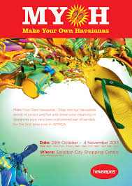 havaianas latest myoh campaign pop up shop comes to south africa even though we re already spoilt for choice the havaianas collection what s the harm in having even more a pop up store will be set up in the