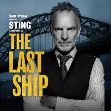 <b>Sting</b> starring in The <b>Last Ship</b> - The Ordway Official Website
