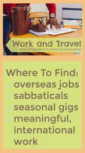 17 best ideas about international jobs work abroad awesome list of top online sites for work and travel overseas jobs sabbaticals