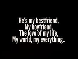 He's my bestfriend, my boyfriend, the love of my life, my world ... via Relatably.com