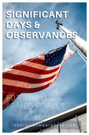 significant days and observances for the military significant days and observances for the united states armed forces