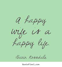 Happy Wife Quotes. QuotesGram via Relatably.com