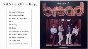 The Best Of Bread - The <b>Bread Greatest</b> Hits Full Album - YouTube