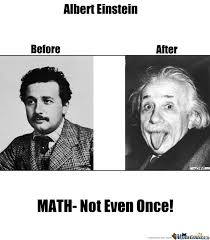 Math Not Even Once Memes. Best Collection of Funny Math Not Even ... via Relatably.com