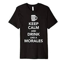 Amazon.com: <b>Keep Calm And Drink</b> Like A Morales St Patricks ...