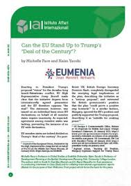 "Can the <b>EU Stand</b> Up to Trump's ""Deal of the Century""? | IAI Istituto ..."