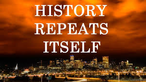 「history repeats itself」の画像検索結果