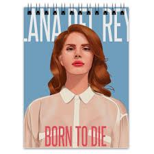 Блокнот <b>Lana Del</b> Rey #1933960 от Jimmy Flash