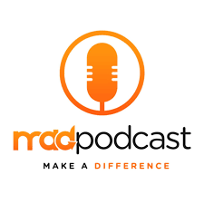 Make a Difference (MAD) Podcast