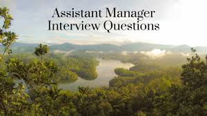 assistant manager interview questions to cover trupath search best assistant manager interview questions