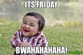 Memes Vault Its Friday Memes via Relatably.com