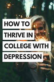 17 best ideas about college years college study how to thrive in college depression