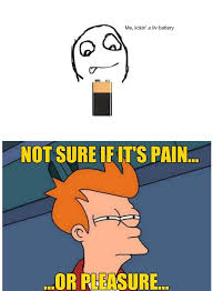 MEME-LOL-Pain-Or-Pleasure.jpg via Relatably.com