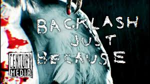 <b>NAPALM DEATH</b> - Backlash Just Because (Lyric Video) - YouTube