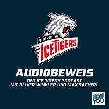 Audiobeweis - Der Ice Tigers Podcast mit Oliver Winkler und Max Sächerl