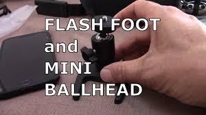 Flash Foot and <b>Mini Ball Head</b> - YouTube