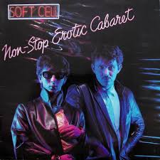 <b>Soft Cell</b> - <b>Non</b>-Stop Erotic Cabaret - Vinyl at OYE Records