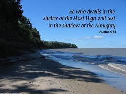 whoever dwells in the shelter of the most high will rest in the whoever dwells in the shelter of the most high will rest in the shadow of the