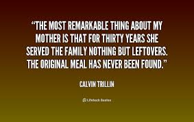Image gallery for : trillin quotes