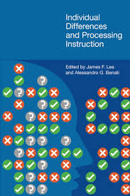 Individual Differences and Processing Instruction; James Lee ...