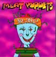 Chemical Garden by Meat Puppets