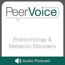 PeerVoice Endocrinology & Metabolic Disorders Audio