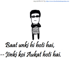 Whatsapp Facebook Status Quotes: Aukat Status in hindi