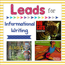 leads for informational writing elementary engagement this blog post shares some excellent mentor texts to use when writing leads for informational writing