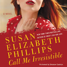 Call Me Irresistible by Susan Elizabeth Phillips - Audiobooks on ...
