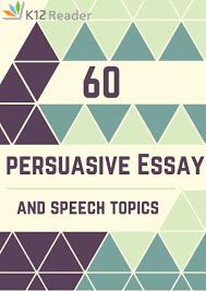 persuasive essay topics interesting persuasive essay topics