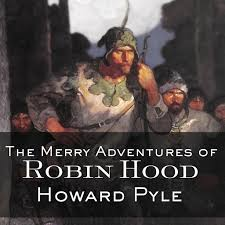The <b>Merry</b> Adventures of Robin Hood by Howard Pyle - Audiobooks ...