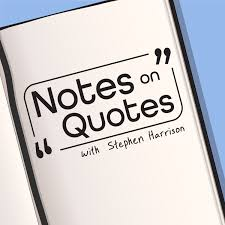 Notes on Quotes
