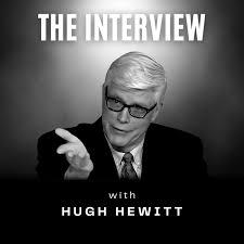 The Interview with Hugh Hewitt