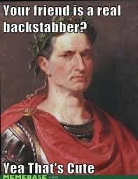 History Memes on Pinterest | Julius Caesar, Meme and Knives And Swords via Relatably.com